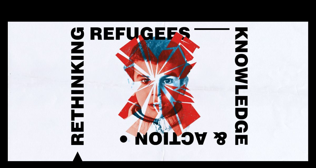 Rethinking Refugees: Knowledge & Action - pełny program